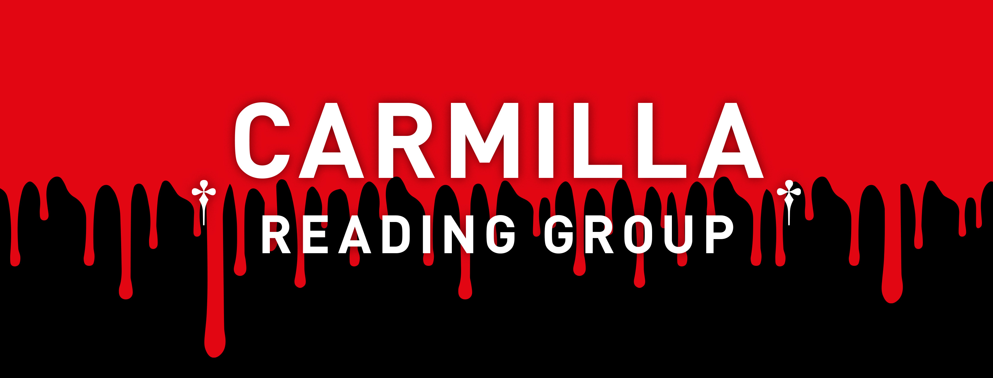 Carmilla // Reading Group, graphic design: (c) Andrea Lehsiak, 2020 © Carmilla // Reading Group, graphic design: Andrea Lehsiak, 2020