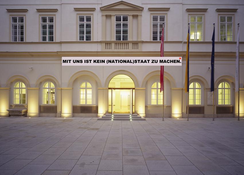 © Can Gülcü und Petja Dimitrova, Mit uns ist kein (National)Staat zu machen, 2010, Intervention, Foto: Christian Redtenbacher